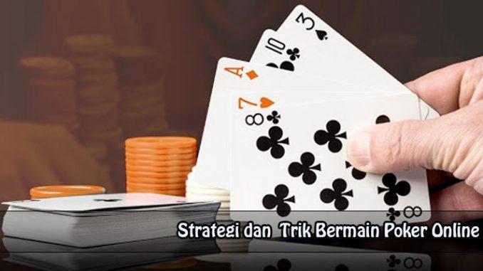 Trik-Bermain-Poker-Online